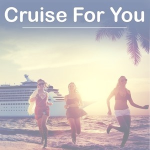 Cruise For You