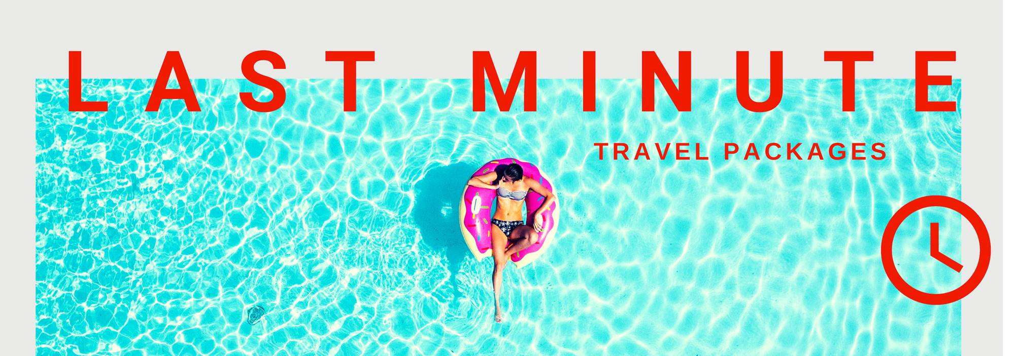 Last Minute Holidays Late Deals To Top Destinations Book With Confidence